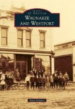 Images of America: Waunakee and Westport
